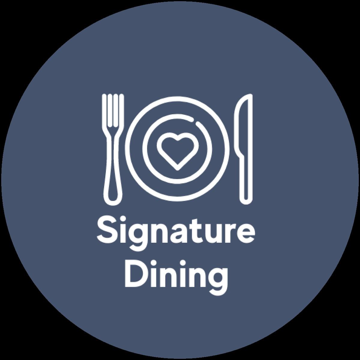 Signature Dining